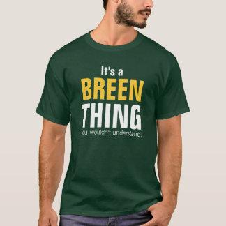 Es una cosa de Breen que usted no entendería Playera
