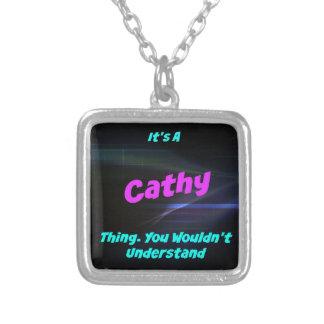 Es una cosa de Cathy. ¡Usted no entendería! Colgante Cuadrado
