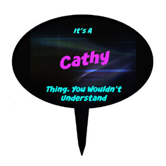 Es una cosa de Cathy. ¡Usted no entendería! Palillos De Tarta