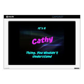 Es una cosa de Cathy. ¡Usted no entendería! Portátil 43,2cm Skin