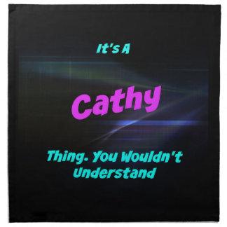 Es una cosa de Cathy. ¡Usted no entendería! Servilletas