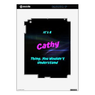 Es una cosa de Cathy. ¡Usted no entendería! Skin Para El iPad 2