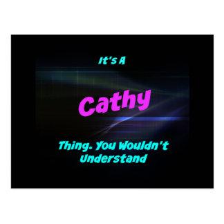 Es una cosa de Cathy. ¡Usted no entendería! Tarjeta Postal