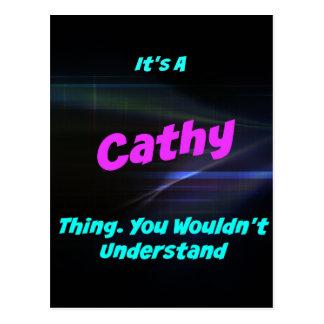 Es una cosa de Cathy. ¡Usted no entendería! Tarjetas Postales