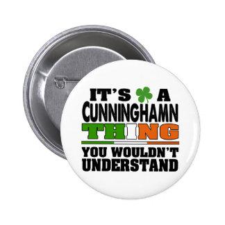 Es una cosa de Cunningham que usted no entendería Pin Redondo De 2 Pulgadas