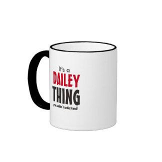 ¡Es una cosa de Dailey que usted no entendería! Taza De Dos Colores