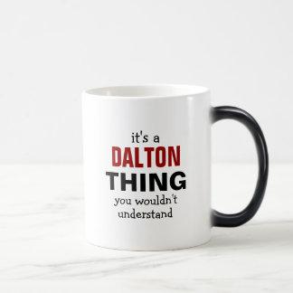 Es una cosa de Dalton que usted no entendería Taza Mágica