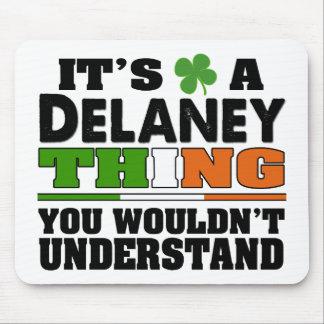 Es una cosa de Delaney que usted no entendería Alfombrilla De Raton