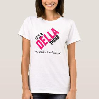 Es una cosa de Della que usted no entendería Playera