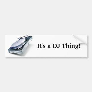 ¡Es una cosa de DJ! Pegatina Para Auto