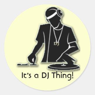 ¡Es una cosa de DJ! Pegatina Redonda