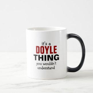 Es una cosa de Doyle que usted no entendería Taza Mágica