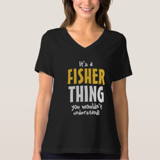 Es una cosa de Fisher que usted no entendería Polera