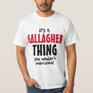 ¡Es una cosa de Gallagher que usted no entendería! Playera