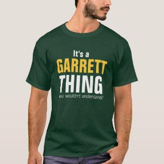 Es una cosa de Garrett que usted no entendería Playera