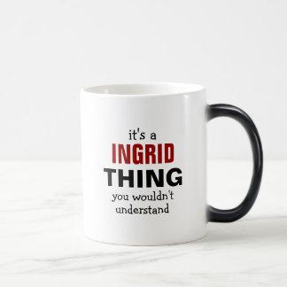 Es una cosa de Ingrid que usted no entendería Taza De Café
