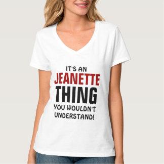 ¡Es una cosa de Jeanette que usted no entendería! Playera