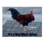 ¡Es una cosa de Key West! Tarjeta Postal