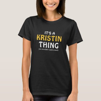 Es una cosa de Kristin que usted no entendería Playera
