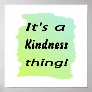 ¡es una cosa de la amabilidad! póster
