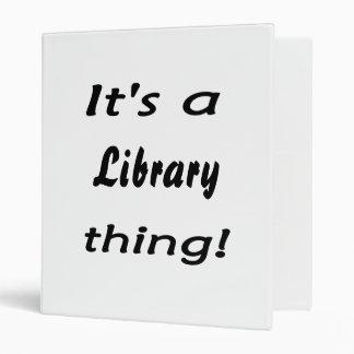 ¡Es una cosa de la biblioteca!