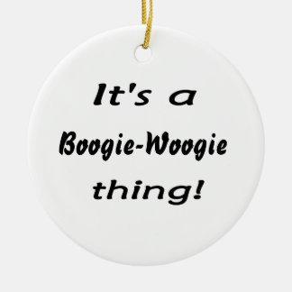 ¡Es una cosa de la boogie-woogie! Adorno Redondo De Cerámica