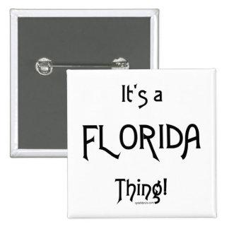 ¡Es una cosa de la Florida! Pins