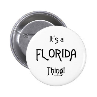 ¡Es una cosa de la Florida! Pin