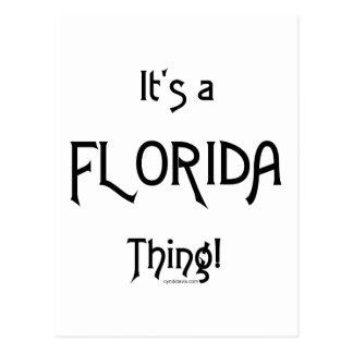 ¡Es una cosa de la Florida! Tarjetas Postales