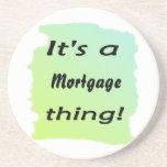 Es una cosa de la hipoteca posavasos diseño