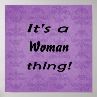 ¡Es una cosa de la mujer! Póster