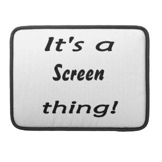 ¡Es una cosa de la pantalla! Funda Para Macbook Pro