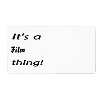 ¡Es una cosa de la película Etiqueta De Envío