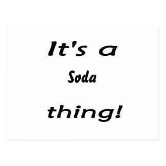 ¡Es una cosa de la soda! Postal