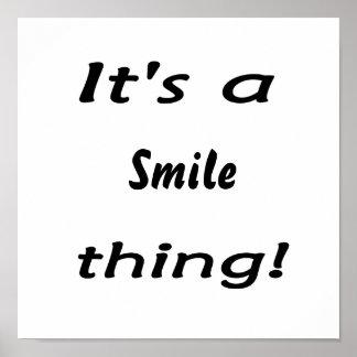 ¡Es una cosa de la sonrisa! Póster