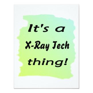 """Es una cosa de la tecnología de la radiografía invitación 4.25"""" x 5.5"""""""