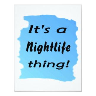 ¡Es una cosa de la vida nocturna! Invitación 10,8 X 13,9 Cm