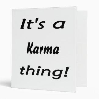 ¡Es una cosa de las karmas!
