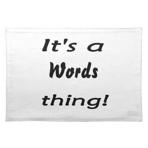 ¡Es una cosa de las palabras! Manteles
