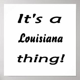 ¡Es una cosa de Luisiana! Póster