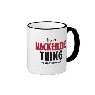 ¡Es una cosa de Mackenzie que usted no entendería! Taza De Dos Colores