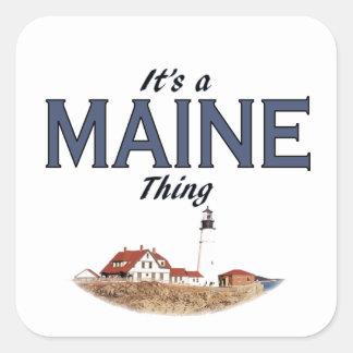 Es una cosa de Maine - faro Pegatina Cuadrada