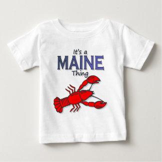 Es una cosa de Maine - langosta Camisetas
