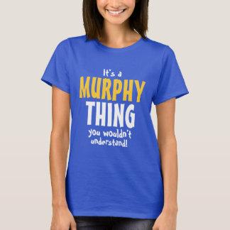 Es una cosa de Murphy que usted no entendería Playera