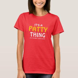 Es una cosa de Patty que usted no entendería Playera