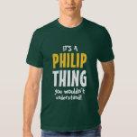 Es una cosa de Philip que usted no entendería Playera
