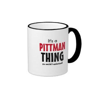¡Es una cosa de Pittman que usted no entendería! Taza De Dos Colores