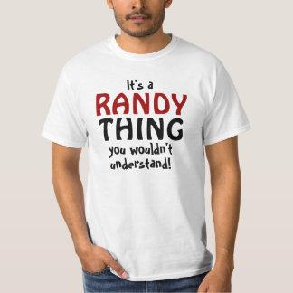 Es una cosa de Randy que usted no entendería Playeras
