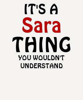 Es una cosa de Sara que usted no entendería Remeras