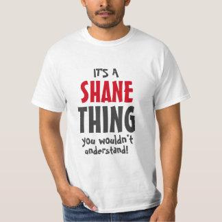 Es una cosa de Shane que usted no entendería Playera